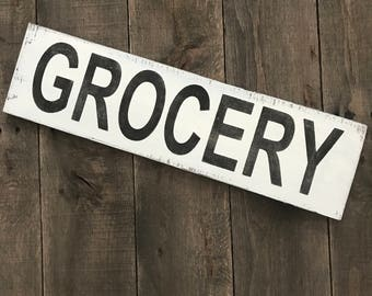 Grocery - Farmhouse sign on Reclaimed Wood
