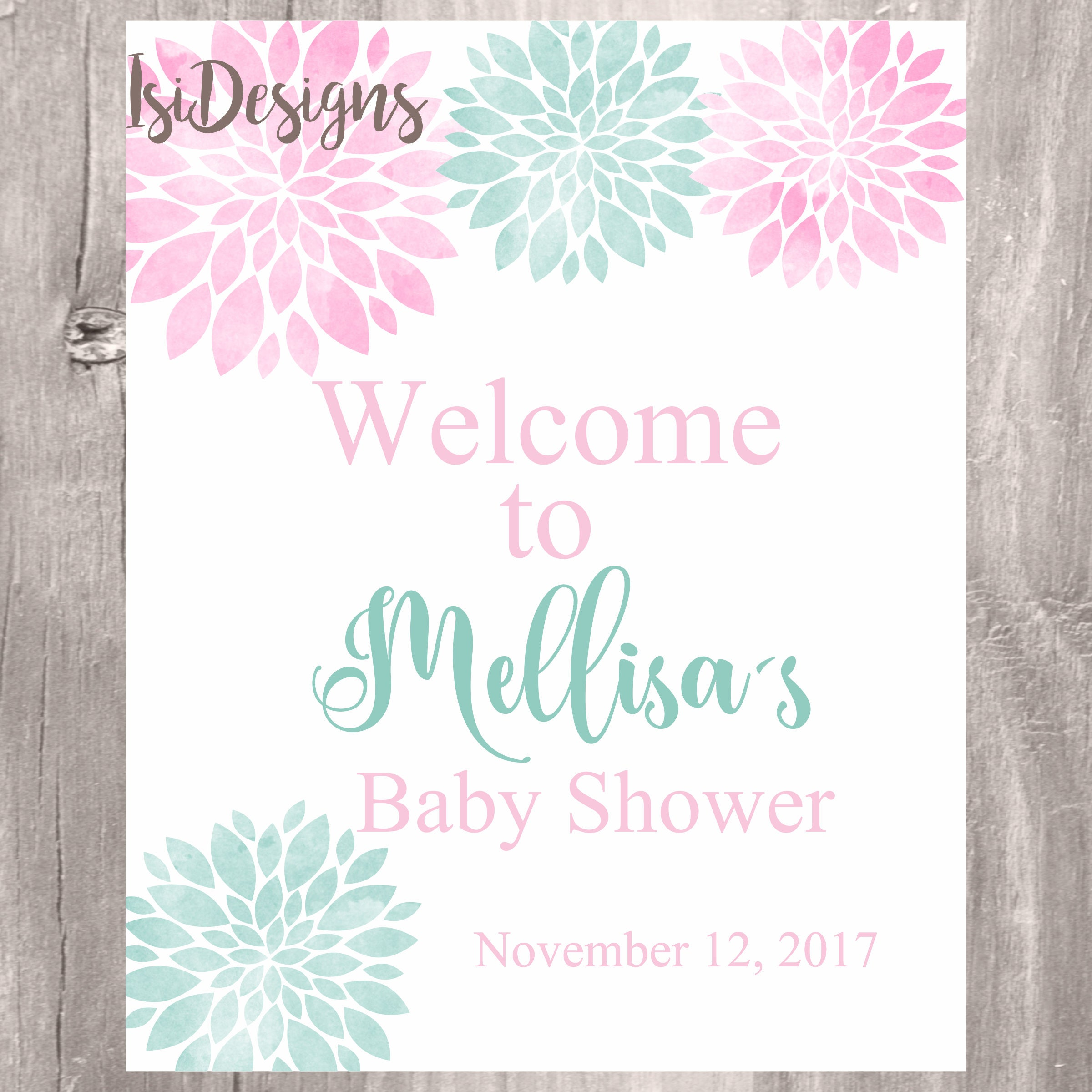 Baby Shower Welcome Sign, Printable Floral Pink And Mint Baby Shower Signs,  Flowers Personalized