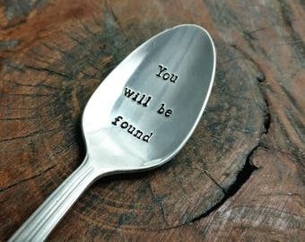 You Will Be Found Spoon, Dear Evan Hansen Quote, Hand Stamped Vintage Silver Plate Spoon, Dear Evan Hansen Musical, Broadway Musical Gift