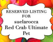 RESERVED LISTING for suelarocca Red Crab Ultimate Pet, Fish in a bag, vegan.