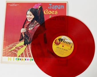 Japan Goes Latin - China, Thailand, Philippines - 49th State Records, Red Vinyl