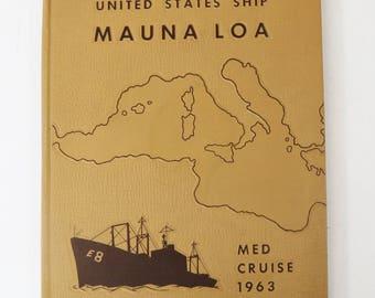 USS Mauna Loa AE-8 Mediterranean Cruise Book 1963, US Navy Yearbook