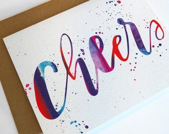 Hand Lettered Watercolor Cheers Card