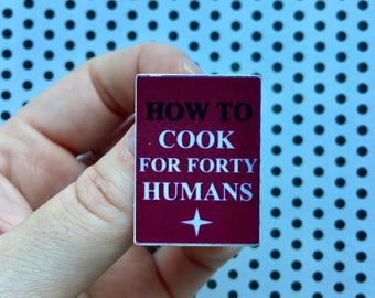 How To Cook For Forty Humans - miniature book brooch - Fictional book from The Simpsons