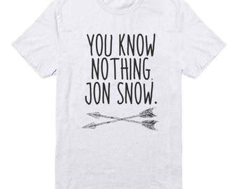 You Know Nothing Jon Snow Tee Shirt Game of Thrones Tshirts Gifts Ideas Funny Tees Graphic Shirt Tumblr Shirt Men Shirt Women For Gifts