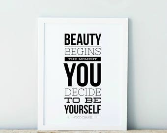 Beauty Begins The Moment You Decide To Be Yourself Black And White Typography Art Country Cottage Chic Digital Print INSTANT DOWNLOAD