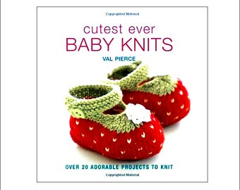 Cutest Ever Baby Knits Book, Baby Knitting Pattern Book, Baby Blanket, Baby clothes, baby shower, Search Press, Val Pierce, UK seller