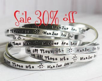 SALE 30% off Not All Those Who Wander Are Lost Tolkien Quote -  Hand Stamped Aluminum Bracelet - Inspirational Quote Jewelry