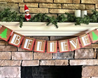 Believe Banner; Christmas Banner; Fireplace Banner; Holiday Banner; Winter Banner; Believe garland; BELIEVE