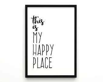 This is my Happy Place, LetterPress, Poster, Typography Art, Print, Typography Quote, Home Decor, Motivational Poster, Home Decor