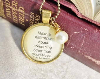 Toni Morrison Quote Necklace, Make a difference Quote, Book Nook, Book Quote Necklace, Book Jewelry, MarjorieMae