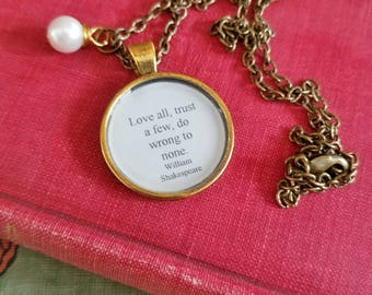 William Shakespeare Quote Necklace, Love all trust a few do wrong to none, Words to live by, Play Quote, Book Nook, MarjorieMae