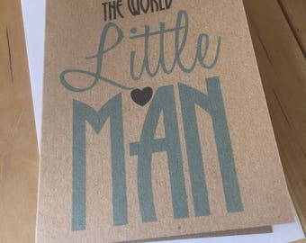 Welcome to the world little man - new baby boy card