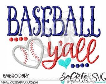 Baseball Embroidery design, Baseball y'all, embroidery sayings, baseball sister embroidery, baseball mom applique, baseball applique