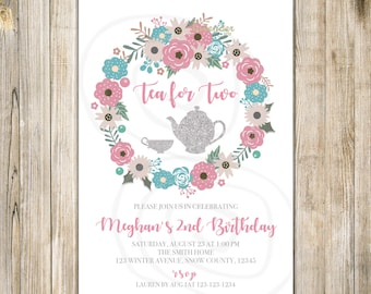 Floral TEA FOR TWO Invitation, Tea for 2 Invite, 2nd Birthday, Birthday Tea Party, Girl 2nd Birthday, Floral Wreath, Pink Teal Silver LA28