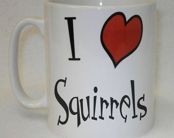 I Love Heart Squirrels Mug Can Be Personalised Great Any Name Animal Lover Gift