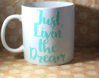 Just Livin the Dream oversized mug