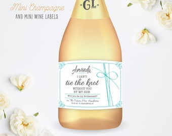 Will You Be My Bridesmaid Mini Champagne Labels, Can't Tie the Knot Without You Bridesmaid Gift, Bridesmaid Proposal, Maid of Honor Gift