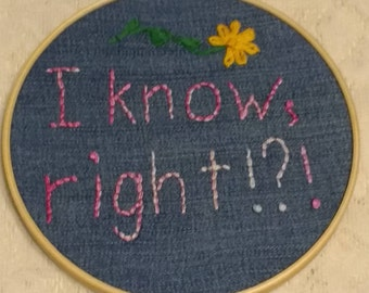 Embroidered Hoop Art; I know, right!?!