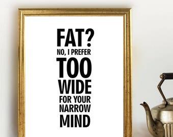 Body Positive Art, PRINTABLE Body Positve, Funny, Self Love, Fat Positive, Body Positive Poster, Body Positive Wall Art, Instant Download