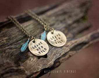 Leave Her Wild Necklace | Hand-stamped Brass Pendant Jewelry Feather Free Spirit Boho Bohemian