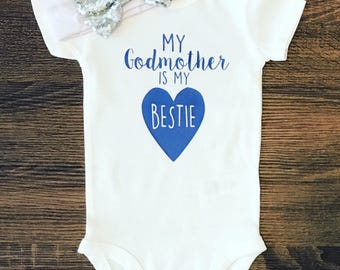My Godmother Is My Bestie Outfit | Godmother Gift | Baby Shower Gift | Baby BodySuit Jumper Creeper | Toddler Shirt | Custom Infant Shirt