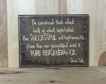 Steve Jobs wood sign quote, entrepreneur wooden custom sign, positive quote, perseverance wall decor, inspirational wall art