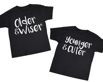 Older Wiser Younger Cuter Twin T Shirt Set Toddler Tee 2T 3T 4T T-Shirt Girl Boy Unisex Twin Set Birthday Siblings Cousins Matching