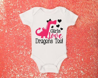 Girls Love Dragons Too One Piece Bodysuit Toddler Tee T Shirt Romper Shower Gift Idea Birthday Girl Cute Birthday Coming Home Funny