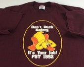 Don't Duck Safety T-Shirt Adult Size M-XL Funny It's Your Job PST 1992 USA Made