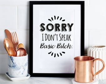Basic Bitch funny art print, funny print art, art print, wall art, gift for wife, gift for her, home décor, wall decor, kitchen art