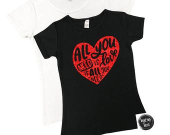 Love is All You Need Shirts - Girls' Valentine Shirts - Valentine Heart Shirts - Girls' Holiday Shirts - Glitter Hearts - LOVE Shirts