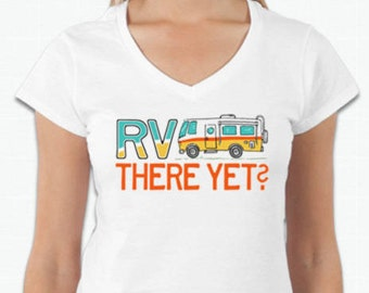 RV THERE YET Roadtrip Ladies V-neck Tee