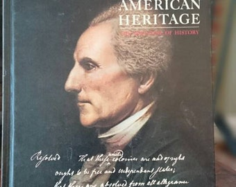American Heritage June 1976/Magazine of History/Volume XXVII/Number 4