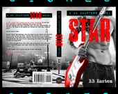 Signed paperback of STAR (A 44 Chapters Novel, Book 3) by BB Easton
