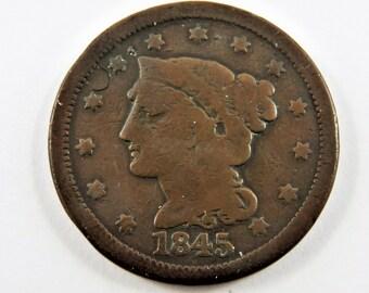 U.S. 1845 Braided Hair One Cent Coin.
