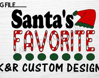 Santa's Favorite - Christmas/Holiday Graphic - Digital download - svg - png  - Cricut - Cameo - Files for cutting machines