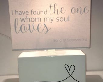 "Custom Lamp: ""I have found the one whom my soul loves"" Song of Solomon -- Anniversary, Wedding Gift"