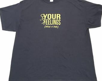 F*** Your Feelings - Grow A Pair - Men's Navy T-Shirt