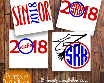 Senior Decal/Senior 2018 Decal/Senior18/School Decal/Graduation Decal/Grad 2018/ Yeti Decal/Vinyl Decal