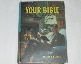 Vintage Your Bible And You Hardback 1960's