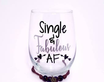 Single & Fabulous, Wine Glasses, Divorced Party Gift, Divorcee Gift, Funny Gift For Her, Wine Gift, Single AF, Gift For Friend, Single Life