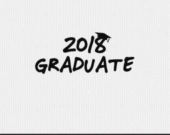 2018 graduate svg dxf file instant download silhouette cameo cricut clip art commercial use