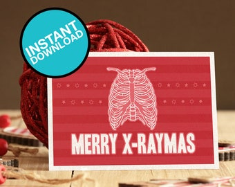 Merry X-raymas - Medical Christmas Card Instant Download - Great for doctors, students, nurses, professors, medics and just for fun.
