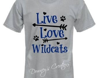 Live Love Wildcats T-SHIRT/Unisex T-Shirt/Multiple Colors