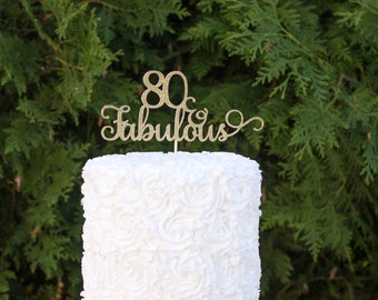 80 and fabulous cake topper, 80th birthday cake topper, glitter cake topper, happy birthday cake topper, cake decorations, 80th anniversary