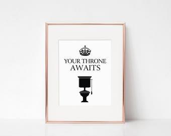 Funny bathroom art, Funny bathroom signs, Toilet quotes, Funny toilet prints, Bathroom decor, 'Your throne awaits' DIGITAL FILE DOWNLOAD