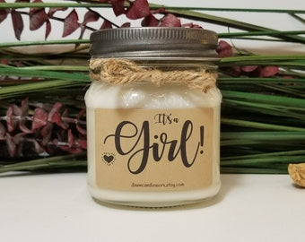 It's a Girl - 8oz Soy Candles Handmade - Baby Announcement - Gender Reveal - New Mom Gift - New Grandma - Baby Shower Favors - New Parents