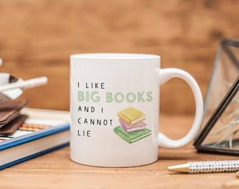 I Like Big Books Ceramic Mug - Bookish Gift - Book Lover Gift - Book Mug