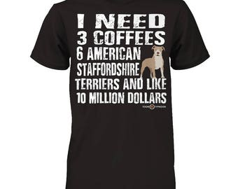 American Staffordshire Terrier apparel | I need 6 American Staffordshire Terrier... | Funny American Staffordshire Terrier T-shirt